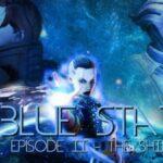 Blue Star Episode 2  23.05.2017