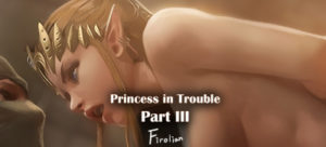 Princess In Trouble Part 3