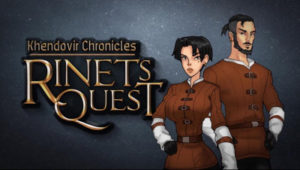 Khendovir Chronicles – Rinets Quest