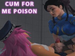 Cum For Me Poison