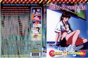 Hika Ryoujoku – The Lust of Shame