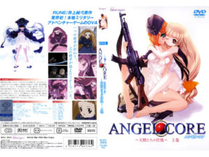 Angel Core – Lives of angels – Vol. 1